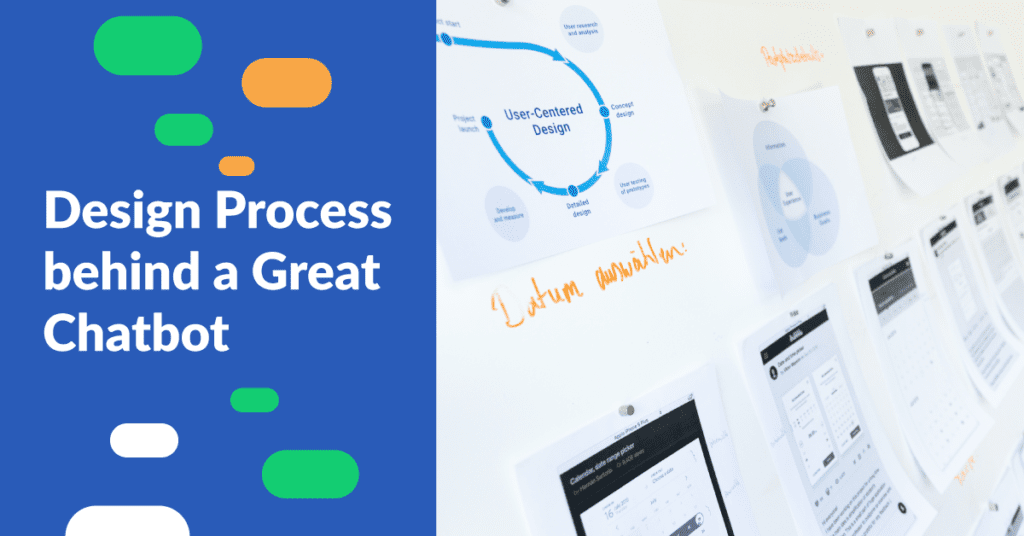Design Process behind a Great Chatbot