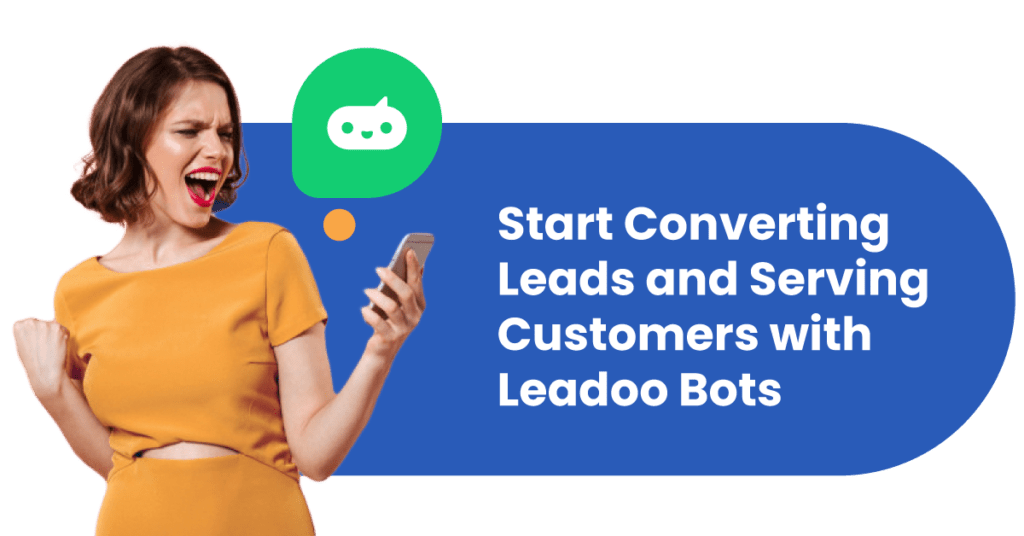 Start converting leads with Leadoo Bots