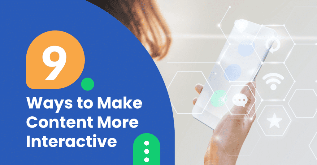 How to make your content more engaging and interactive