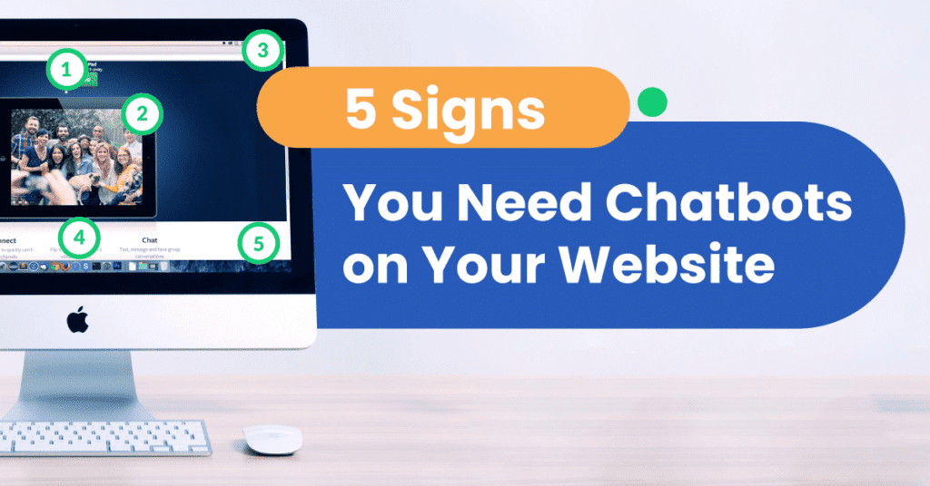 5 Signs You Need Chatbots on Your Website –Get Instant Diagnosis