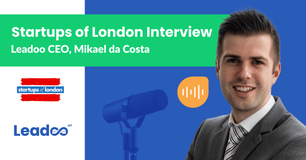 Leadoo CEO, Mikael da Costa, speaks with Startups of London