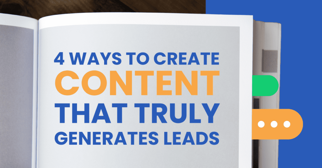 Create content that generates leads