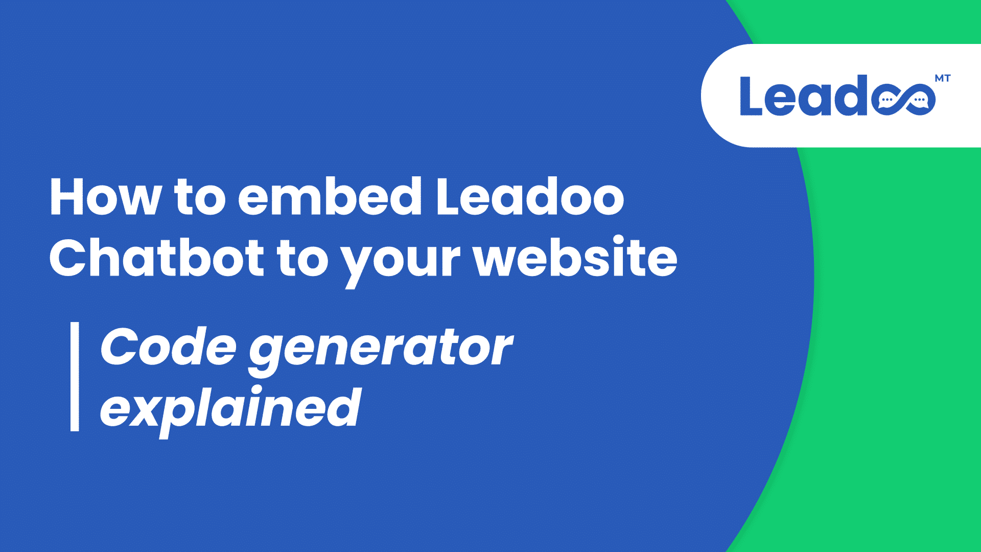 How to embed Leadoo Chatbot to your website code generator Help Center Getting started with Leadoo