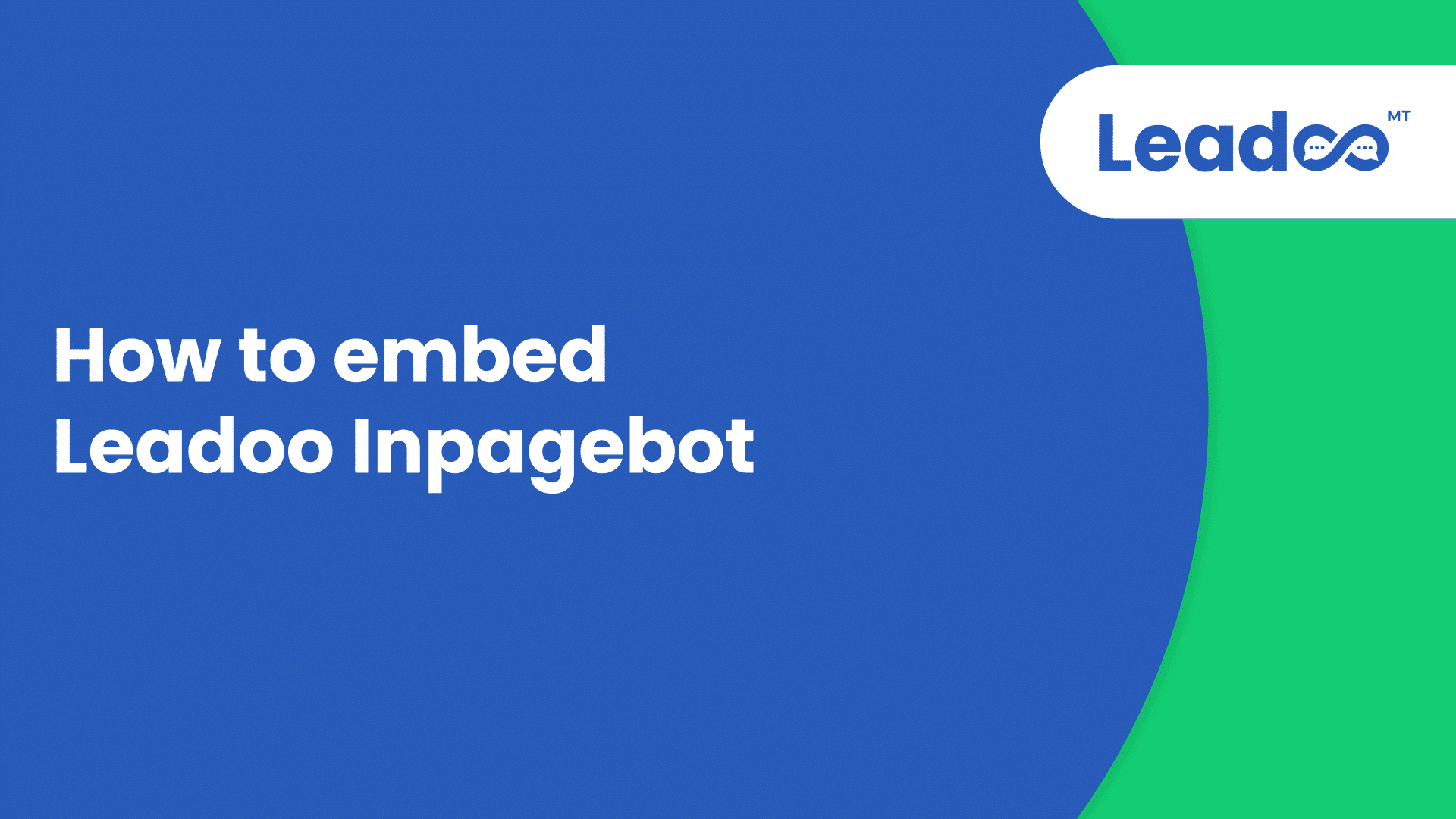 How to embed Leadoo Inpagebot.00 00 00 00.Still001 Help Center Getting started with Leadoo