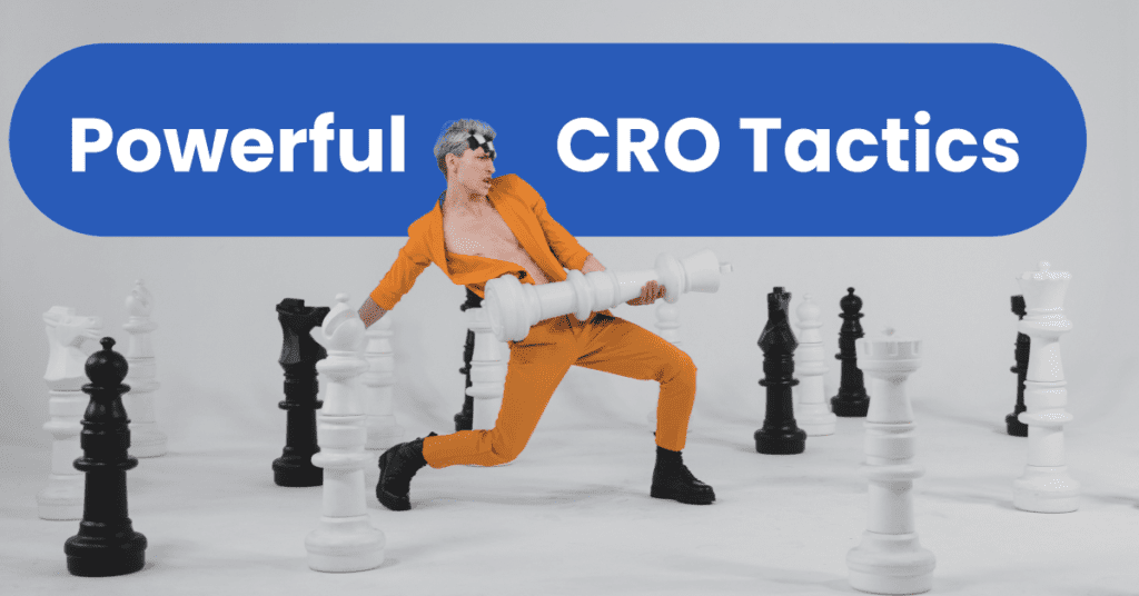 CRO tactics feature cro tactics 4 Powerful CRO Tactics to Test in 2021