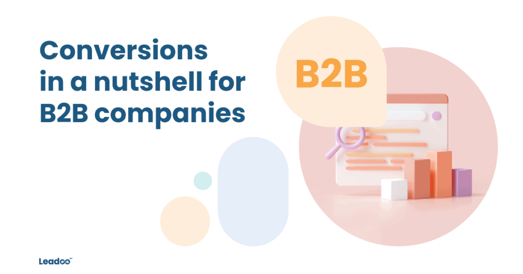 B2B Featured conversion Conversions in a nutshell for B2B companies