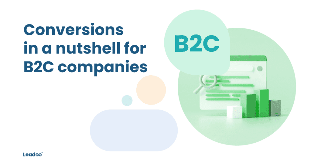 B2C Featured conversion Conversions in a nutshell for B2C companies