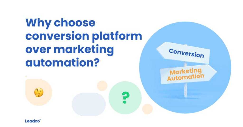 Choose conversion platform conversion Conversion platform vs Marketing automation; which should you choose?