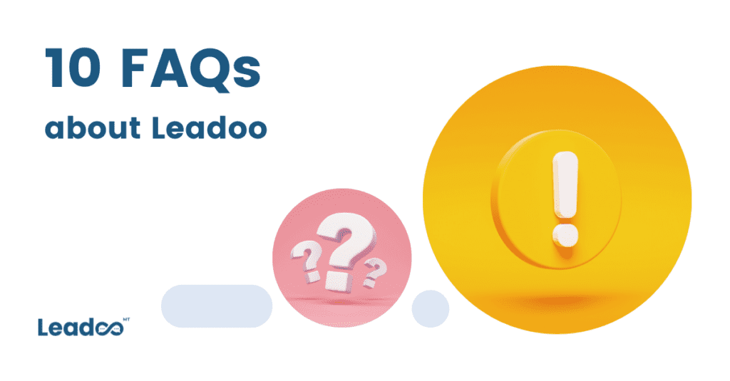 FAQs 6 leadoo Our top 10 FAQs answered